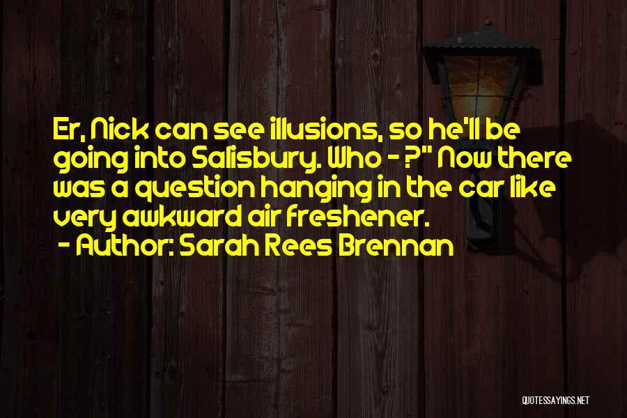 Air Freshener Quotes By Sarah Rees Brennan