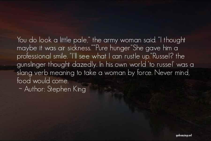 Air Sickness Quotes By Stephen King