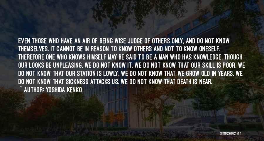 Air Sickness Quotes By Yoshida Kenko