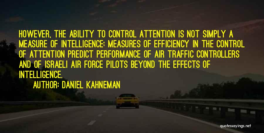 Air Traffic Control Quotes By Daniel Kahneman