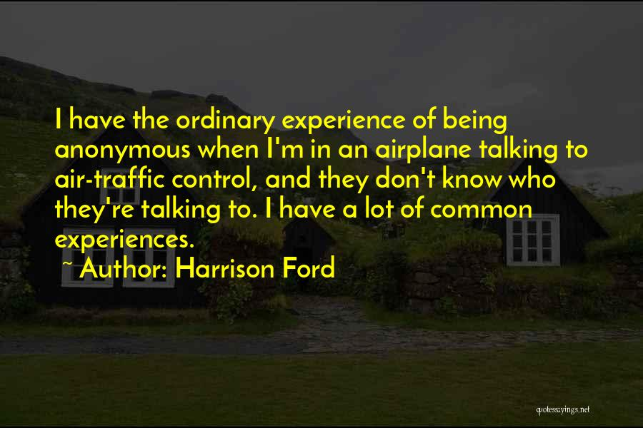 Air Traffic Control Quotes By Harrison Ford