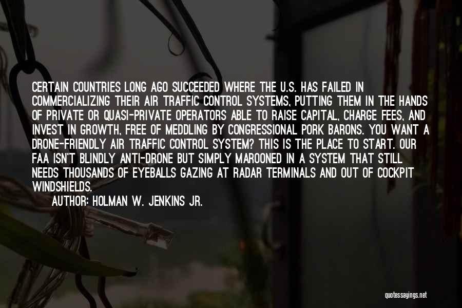Air Traffic Control Quotes By Holman W. Jenkins Jr.