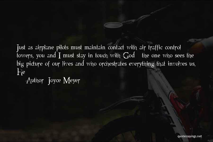 Air Traffic Control Quotes By Joyce Meyer