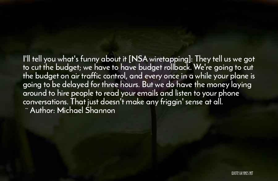 Air Traffic Control Quotes By Michael Shannon
