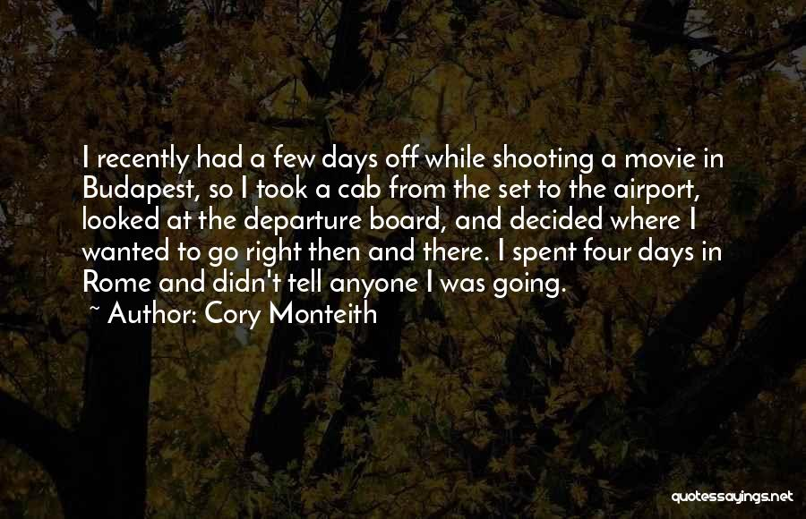 Airport Departure Quotes By Cory Monteith