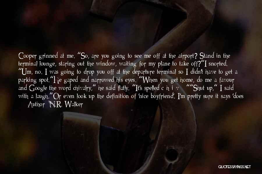 Airport Departure Quotes By N.R. Walker