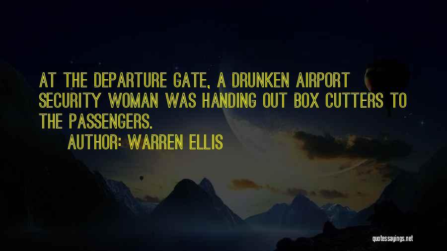 Airport Departure Quotes By Warren Ellis