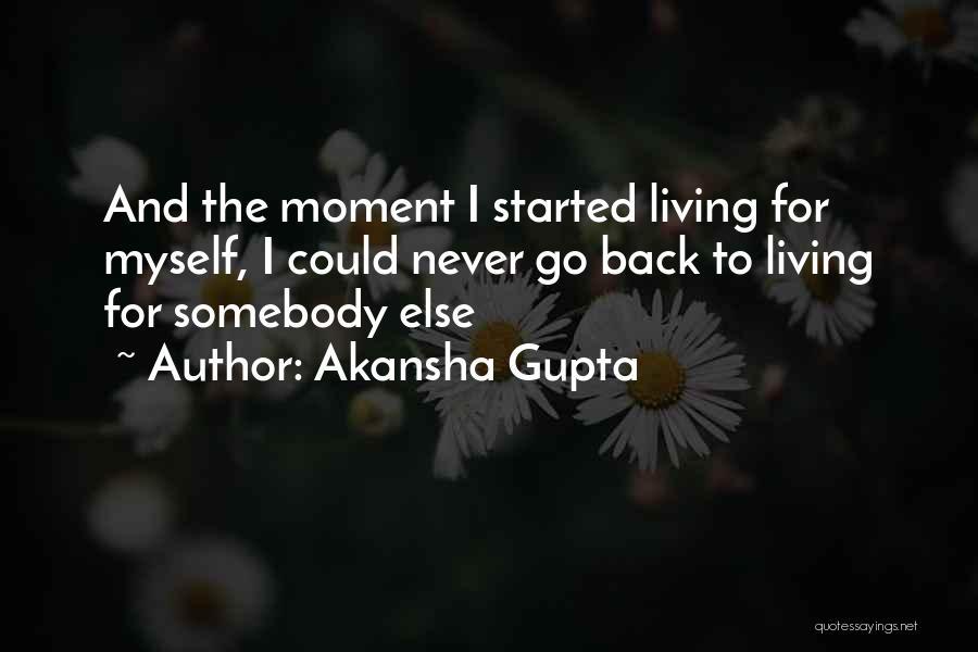 Akansha Gupta Quotes 1493624