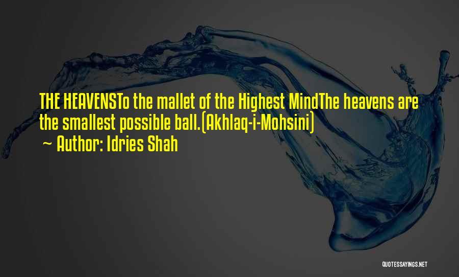 Akhlaq Quotes By Idries Shah