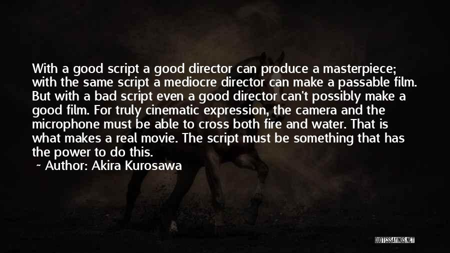 Top 3 Akira Kurosawa Movie Quotes Sayings
