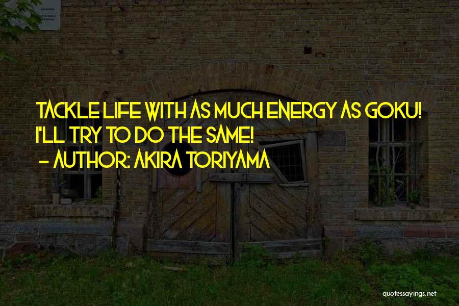 Akira Toriyama Quotes 1453347