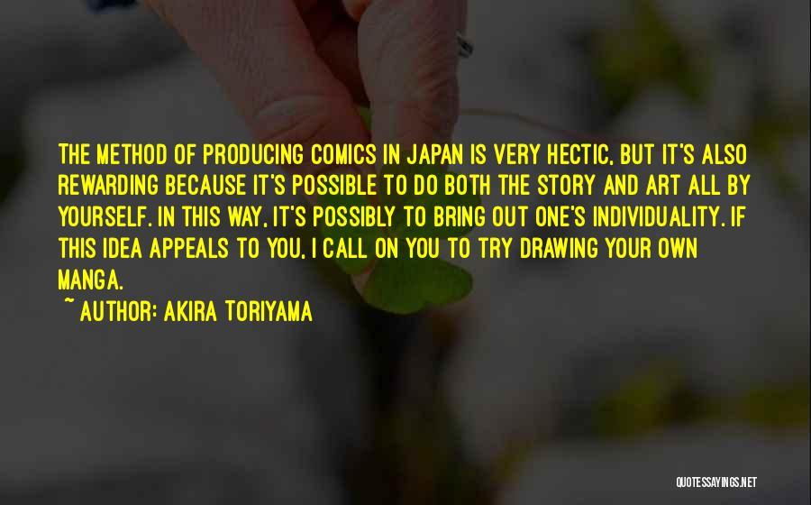 Akira Toriyama Quotes 2007789