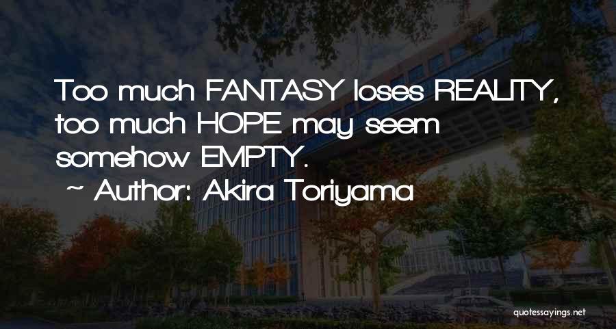 Akira Toriyama Quotes 388452