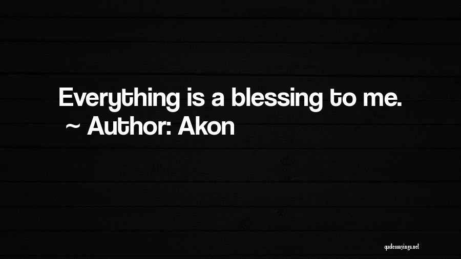 Akon Quotes 1795627