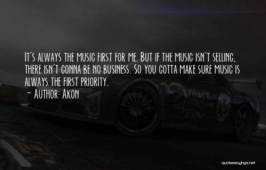 Akon Quotes 1811567