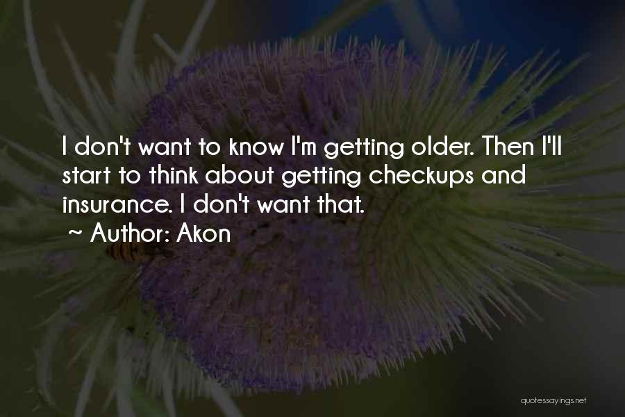 Akon Quotes 250073