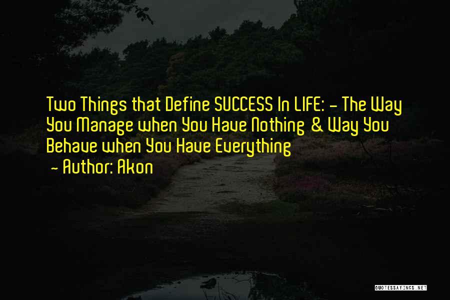 Akon Quotes 995122