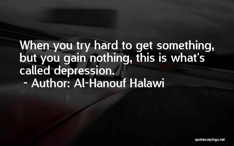 Al-Hanouf Halawi Quotes 2147871