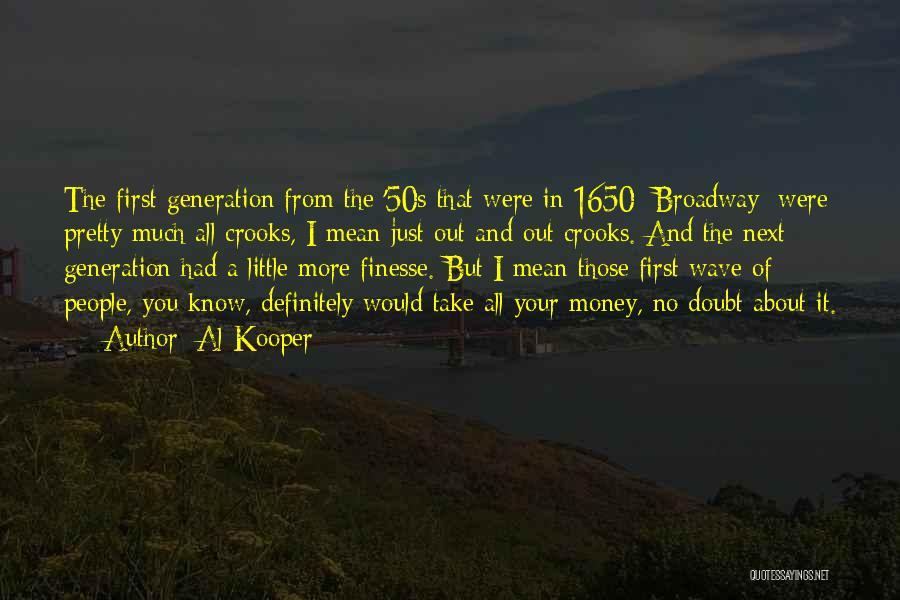 Al Kooper Quotes 1163892