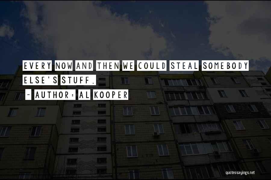 Al Kooper Quotes 1282513