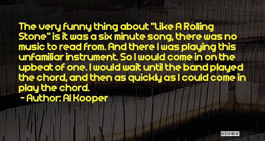 Al Kooper Quotes 1631692