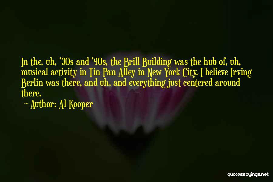 Al Kooper Quotes 1727506