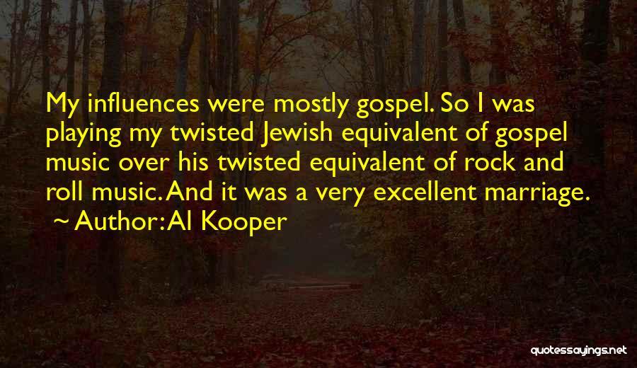 Al Kooper Quotes 2150518