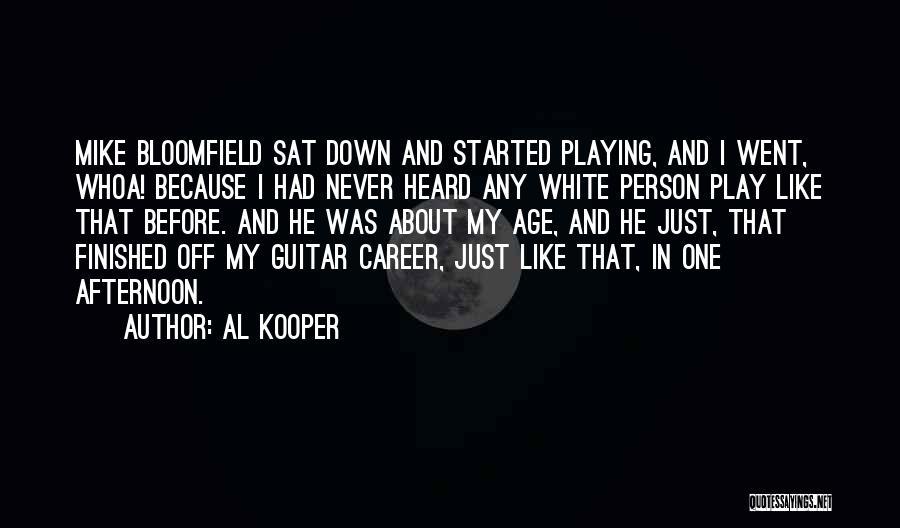 Al Kooper Quotes 736627