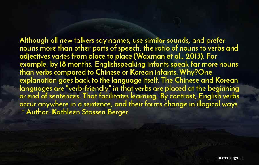 Al Waxman Quotes By Kathleen Stassen Berger