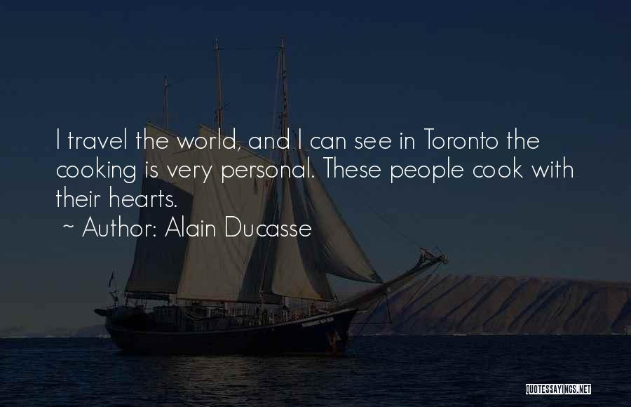 Alain Ducasse Quotes 1008858