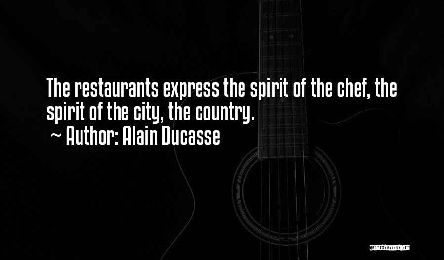 Alain Ducasse Quotes 100914