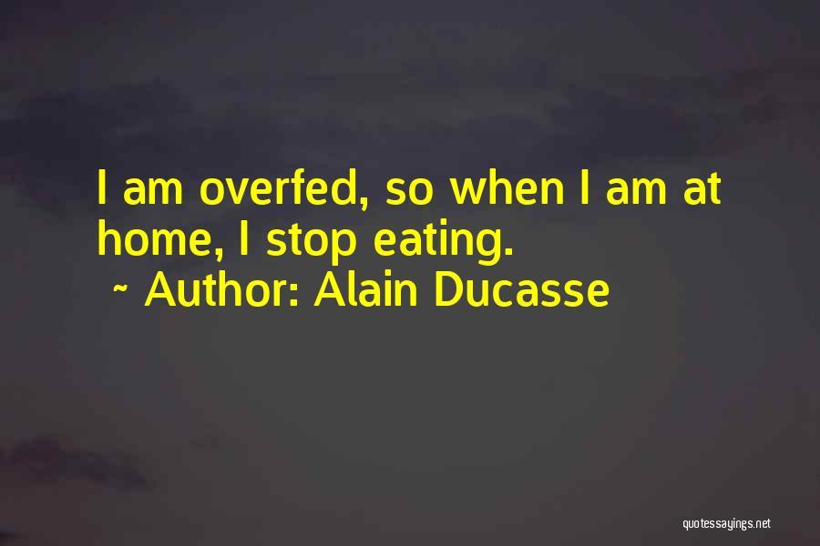 Alain Ducasse Quotes 1061027