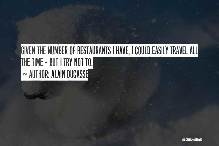 Alain Ducasse Quotes 1125208