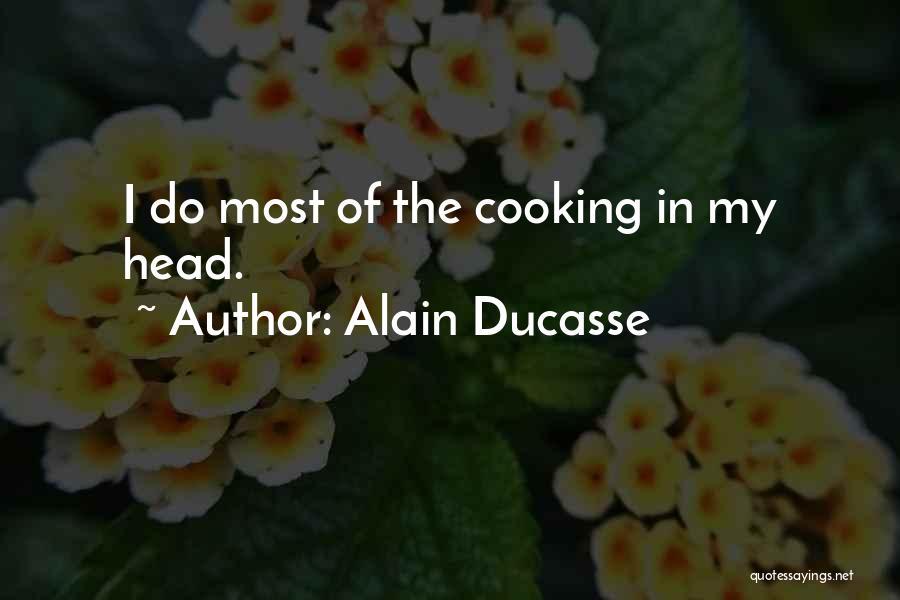 Alain Ducasse Quotes 1217842
