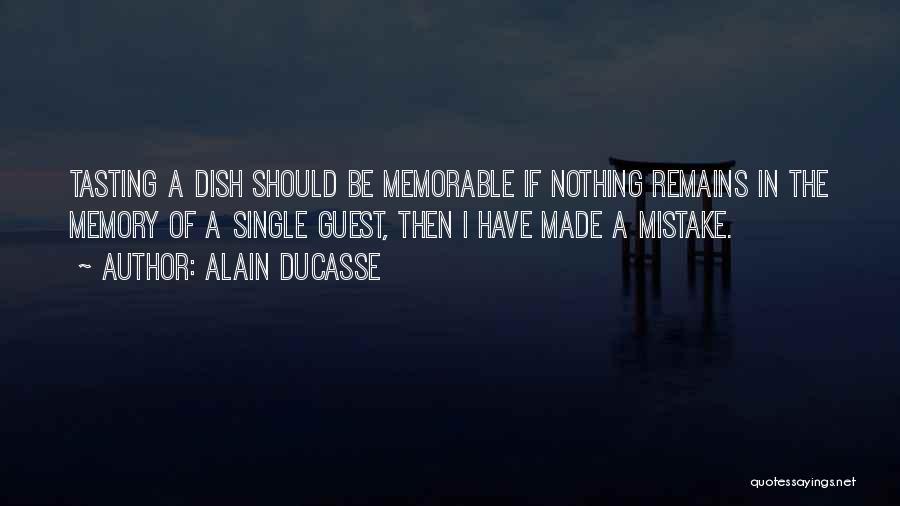 Alain Ducasse Quotes 1261292