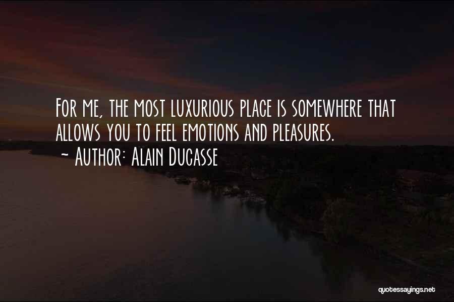 Alain Ducasse Quotes 1338594