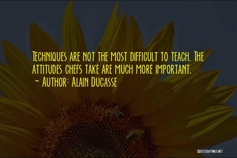 Alain Ducasse Quotes 148283