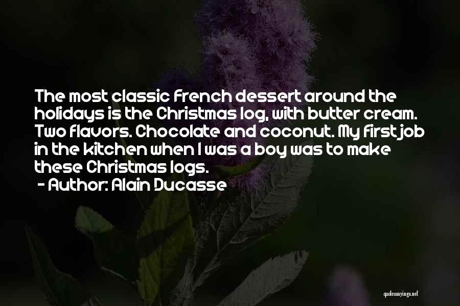 Alain Ducasse Quotes 1514770