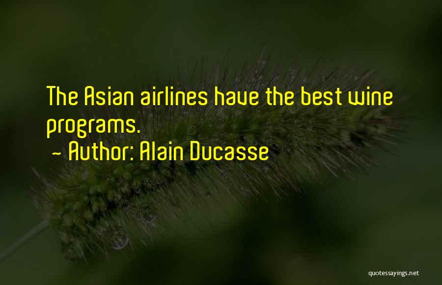 Alain Ducasse Quotes 162159