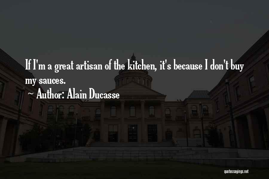 Alain Ducasse Quotes 1810526