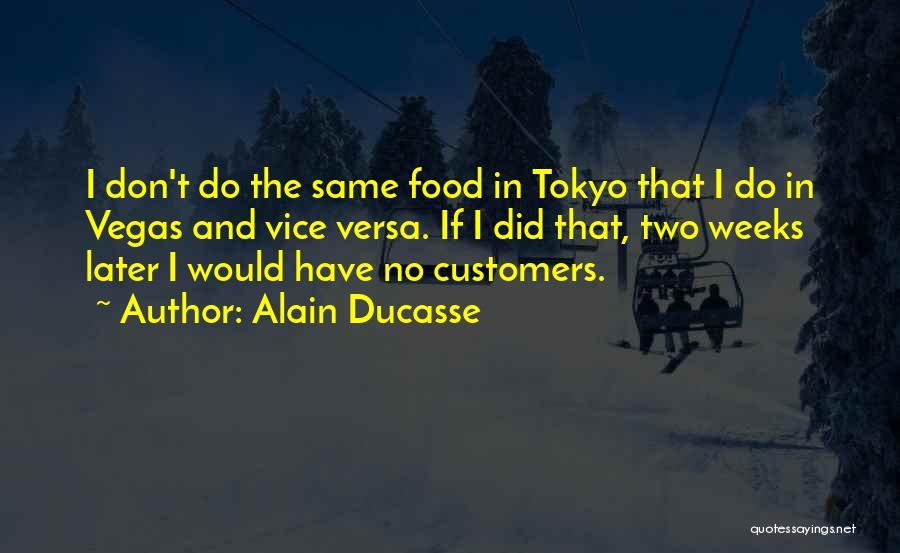 Alain Ducasse Quotes 1872729