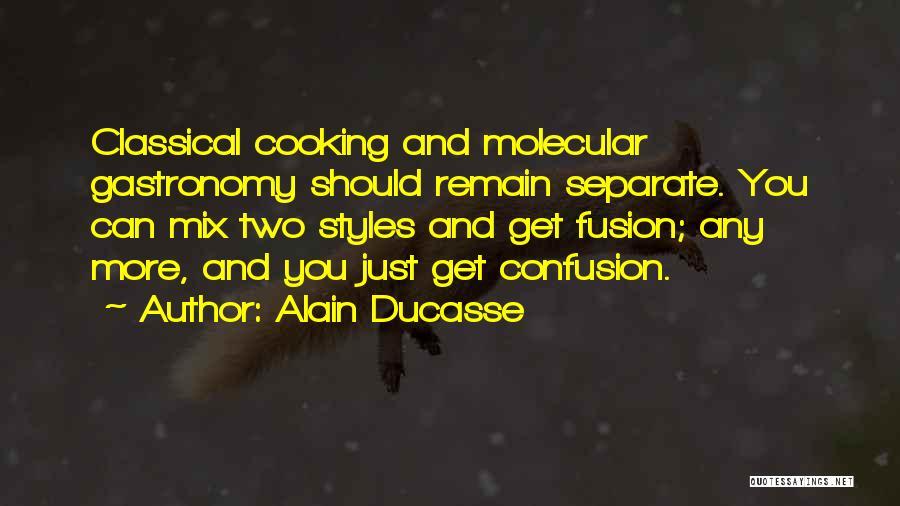 Alain Ducasse Quotes 1914479