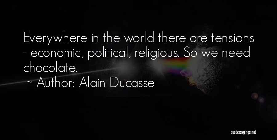 Alain Ducasse Quotes 1924038