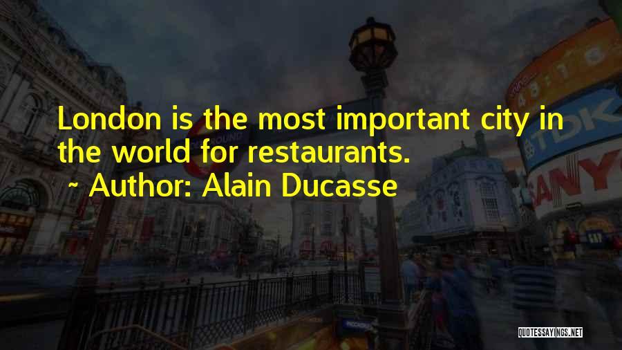 Alain Ducasse Quotes 203049