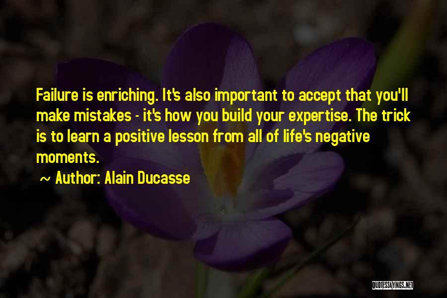 Alain Ducasse Quotes 217043