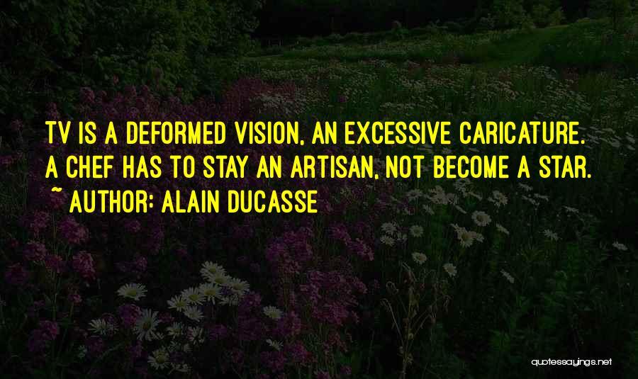 Alain Ducasse Quotes 2195215