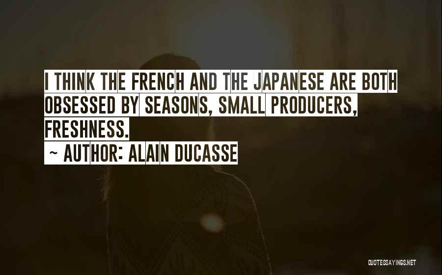 Alain Ducasse Quotes 2214830