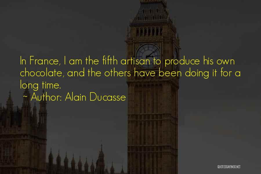 Alain Ducasse Quotes 521825
