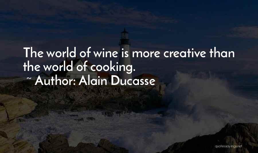 Alain Ducasse Quotes 575542