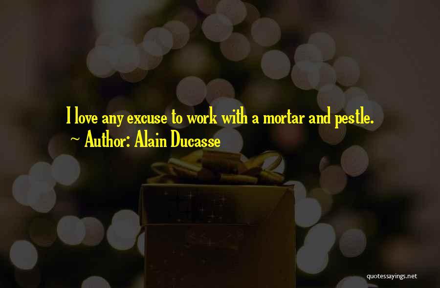 Alain Ducasse Quotes 638109
